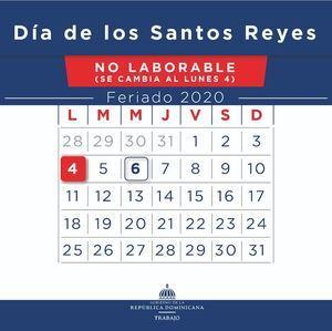 """Ministerio de Trabajo reitera feriado """"Día de los Santos Reyes"""" se cambia a el  lunes 4 de enero."""