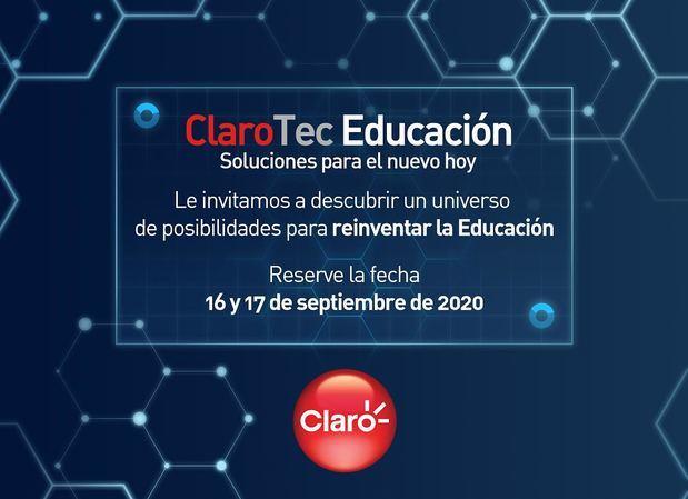 Invitación evento virtual 'ClaroTec Educación: soluciones para el nuevo hoy'