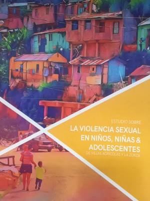 Portada del Estudio sobre la violencia sexual en Niños, Niñas y Adolescentes de Villas Agrícolas y La Zurza.