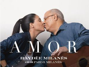 'Amor' Haydeé Milanés a dúo con Pablo Milanés.