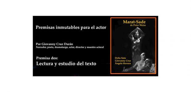 Segunda premisa inmutable para el actor: Lectura y el estudio del texto