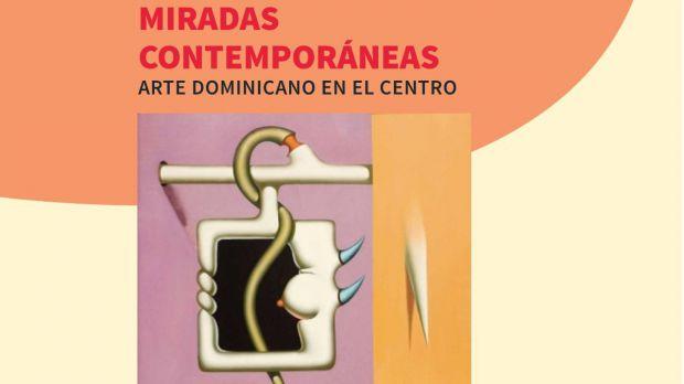 """El CCESD realizará conversatorio """"Miradas Contemporáneas. Arte Dominicano en el Centro"""""""