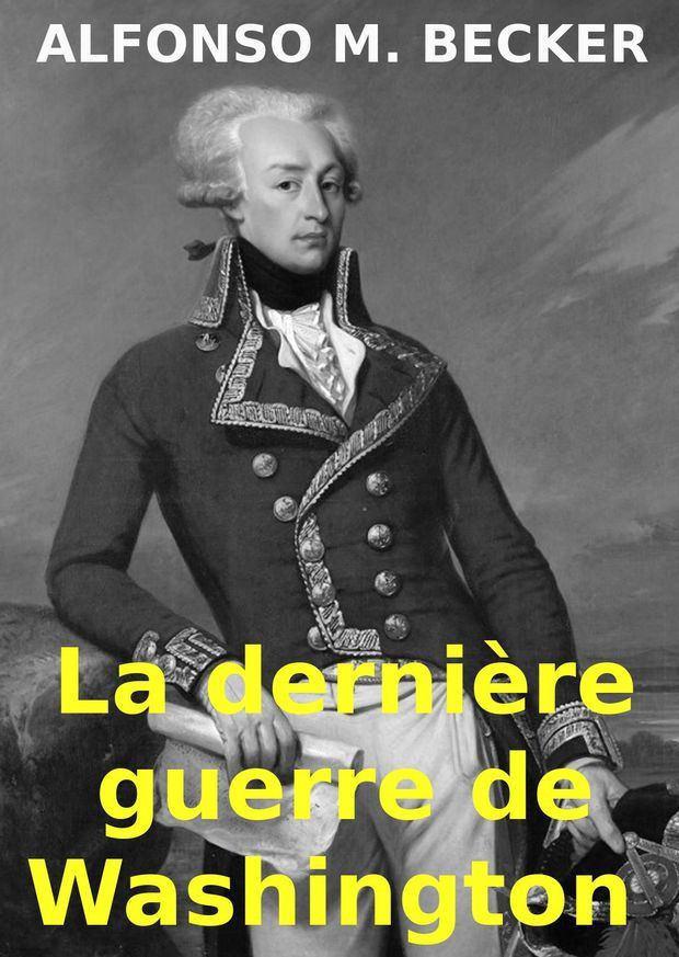 La última guerra de Washington