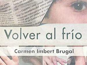 """Verónica Sención celebra encuentro virtual a propósito del libro """"Volver al frío"""""""