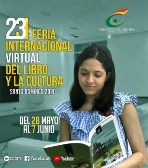 La edición 23 de la Feria Internacional del Libro y la Cultura presentará un interesante programa de interés literario que los interesados pueden seguir a través de las redes sociales del Ministerio de Cultura.