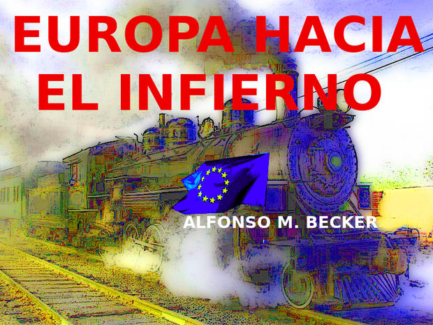 Europa hacia el infierno y a toda máquina...