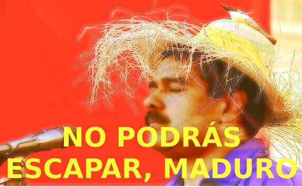 """No habrá sitio donde puedas esconderte """"bolivariano"""" …"""