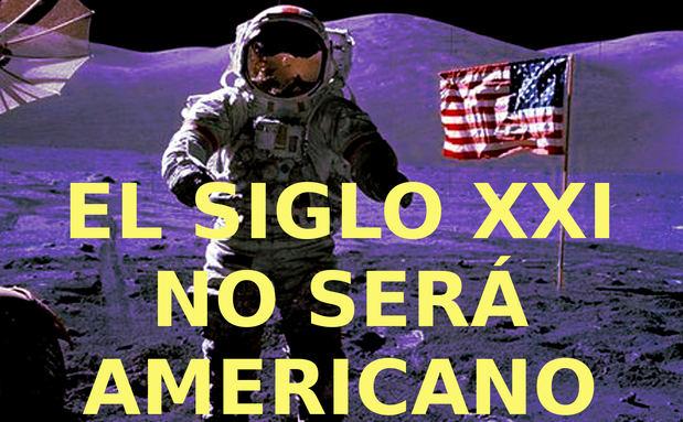 El siglo XXI no será americano...