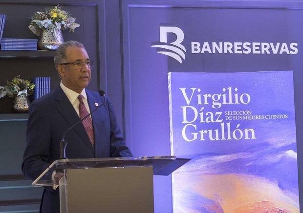 Banreservas publica una selección de los mejores cuentos de Virgilio Díaz Grullón