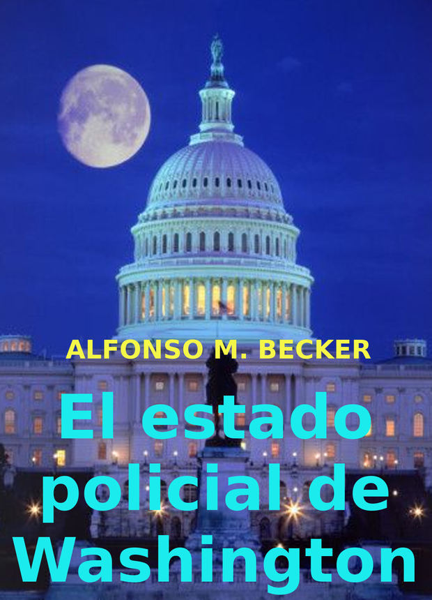 El estado policial de Washington.