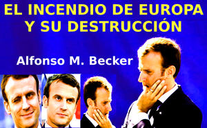 Alfonso M. Becker : Élite frívola e ignorante que destruye Europa...