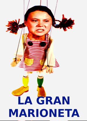 Greta Thunberg  es la gran marioneta...