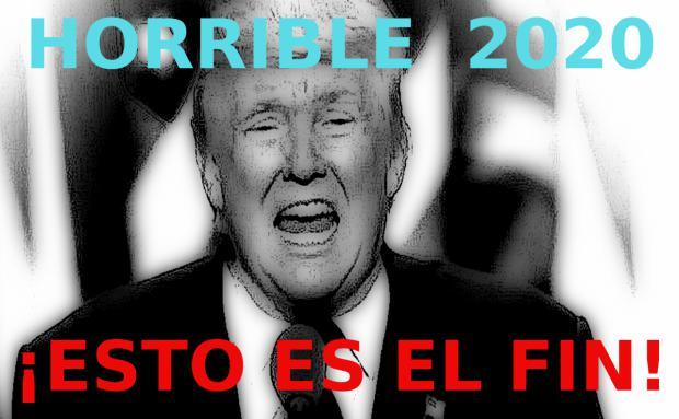 El año 2020 será horrible; esto es el fin…