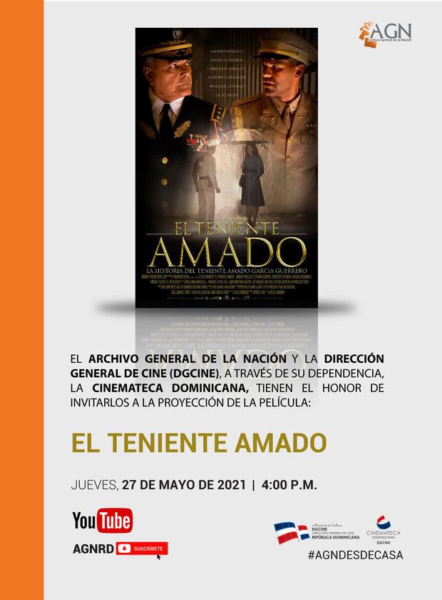 """Invitan a la Proyección de la película: """"El teniente Amado"""""""