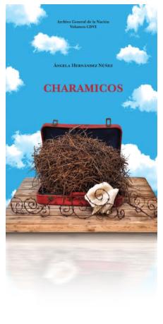 Portada del libro Charamicos, la nueva novela de Ángela Hernández.