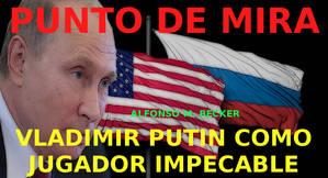 Vladimir Putin como jugador impecable...