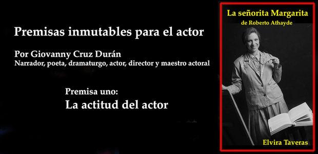 Premisas inmutables para el actor