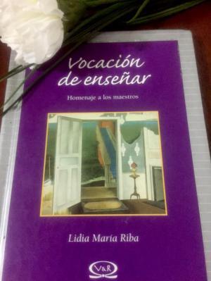 Vocación de Enseñar, un homenaje a los maestros.