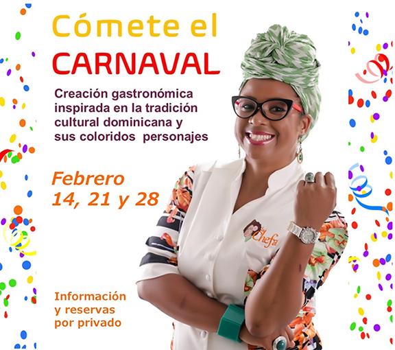 Cómete El Carnaval con La Chefa