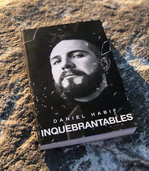 Inquebrantable es un libro escrito por el conferencista Daniel Habif