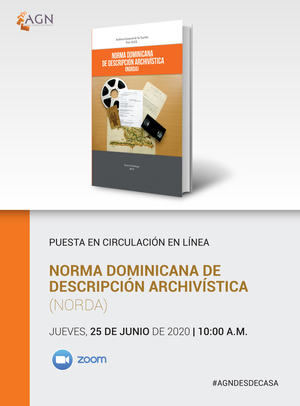 AGN pone en circulación Norma Dominicana de Descripción Archivística