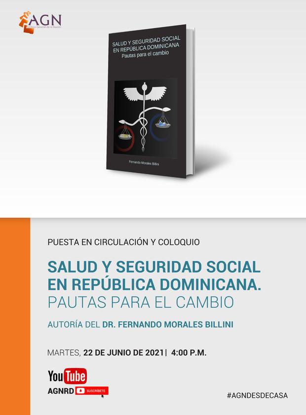 """Nuevo libro de Fernando Morales Billini: """"Salud y Seguridad Social en R. Dominicana. Pautas para el cambio""""."""